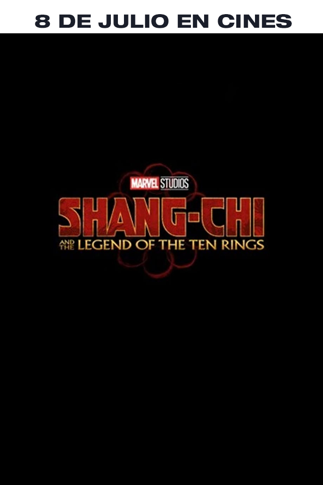 Shang-Chi LA LEYENDA DEL ANILLO