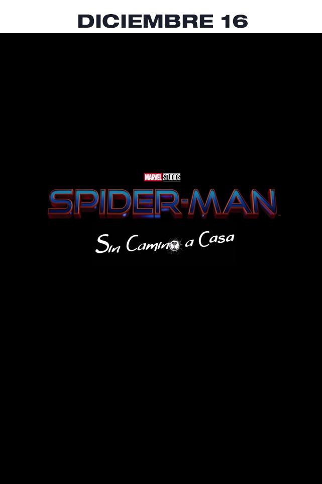 SPIDERMAN - SIN CAMINO A CASA